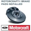 Motorcraft® Brake Pads Installed
